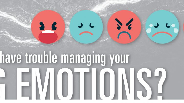 """Graphic has grey background. Text reads """"Do you have trouble managing your big emotions?"""" There are red and blue cartoon faces depicting different emotions."""