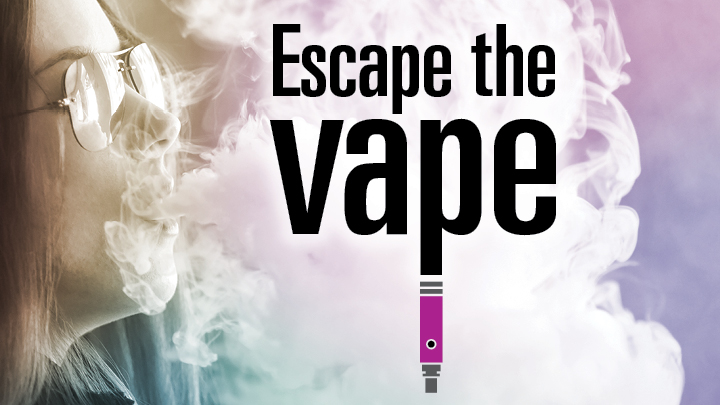 Escape the Vape