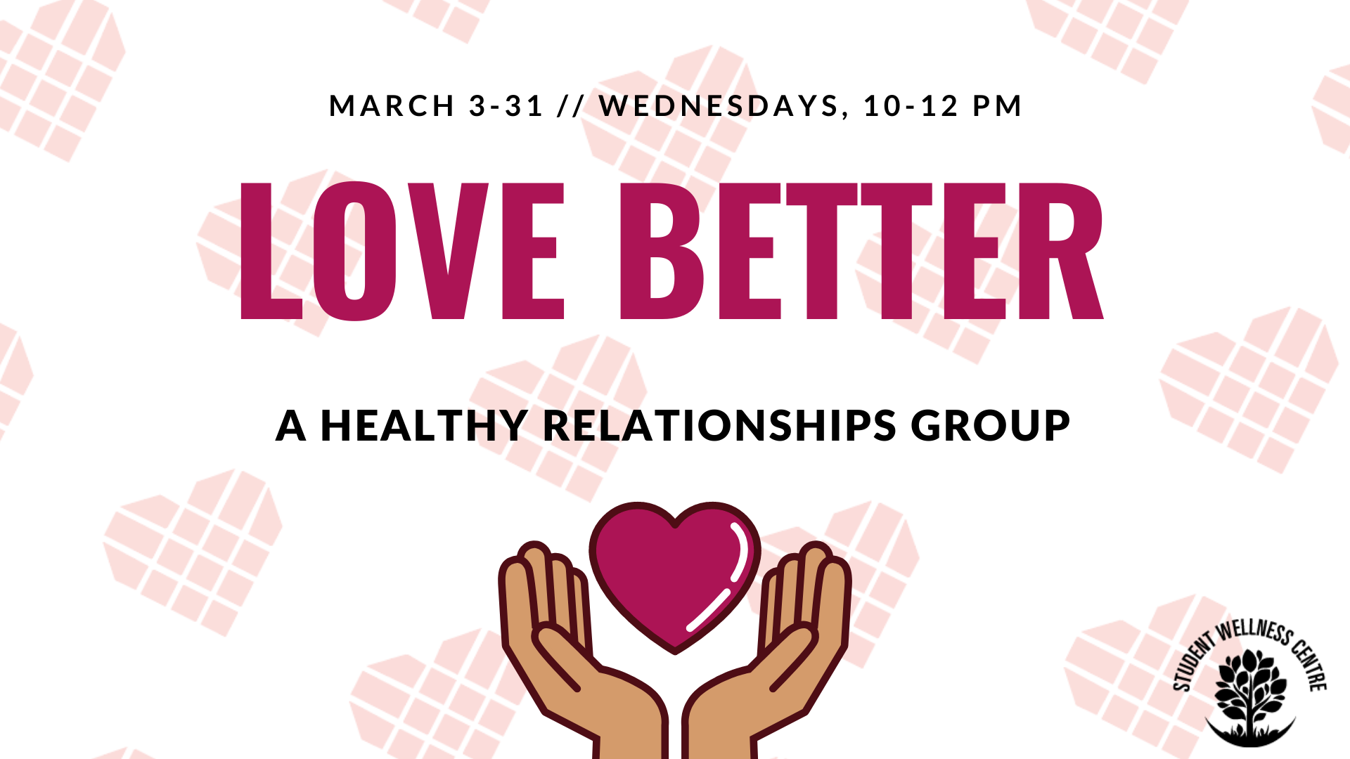 Love Better, a healthy relationships group.
